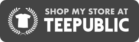 link: Shop My Store At Teepublic